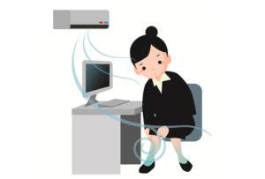 冷え性でオフィスのクーラの冷気に悩まされている人